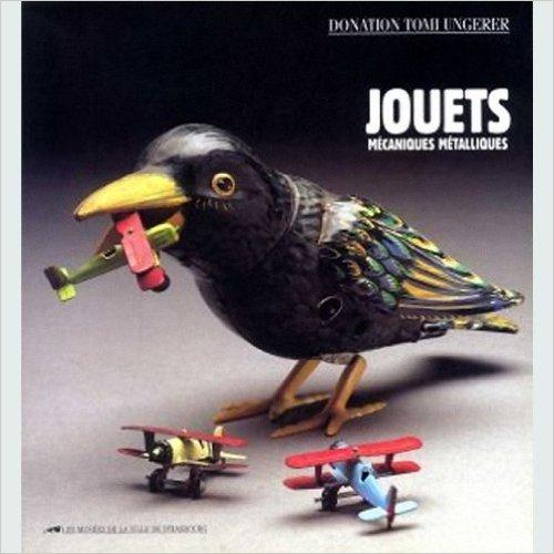 Donation Tomi Ungerer - Collection des jouets mécaniques métalliques Musée Des Arts Décoratifs 51k1+eCc4AL. SY498 BO1204203200