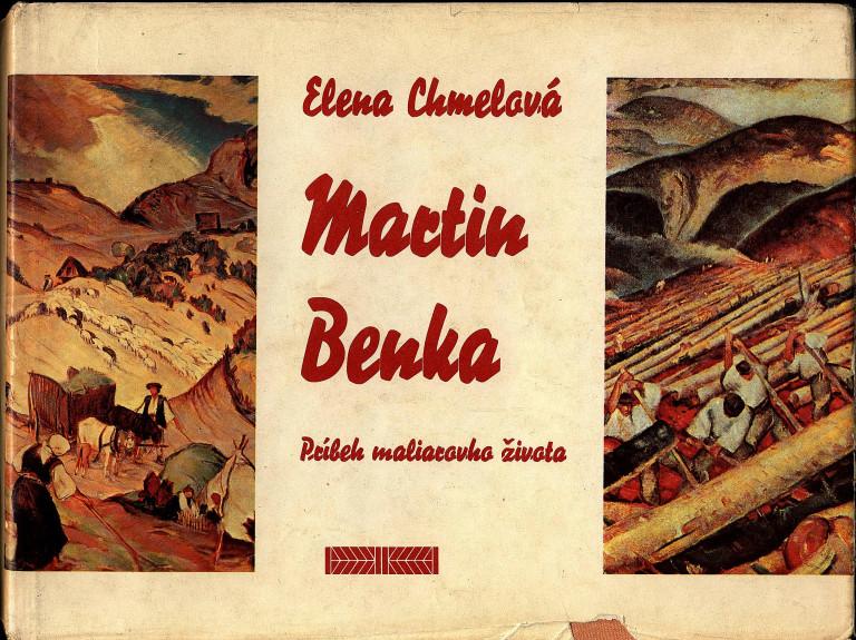 Martin Benka. Príbeh maliarovho života. be